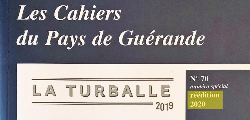Derniers exemplaires du Cahier de Guérande Spécial La Turballe